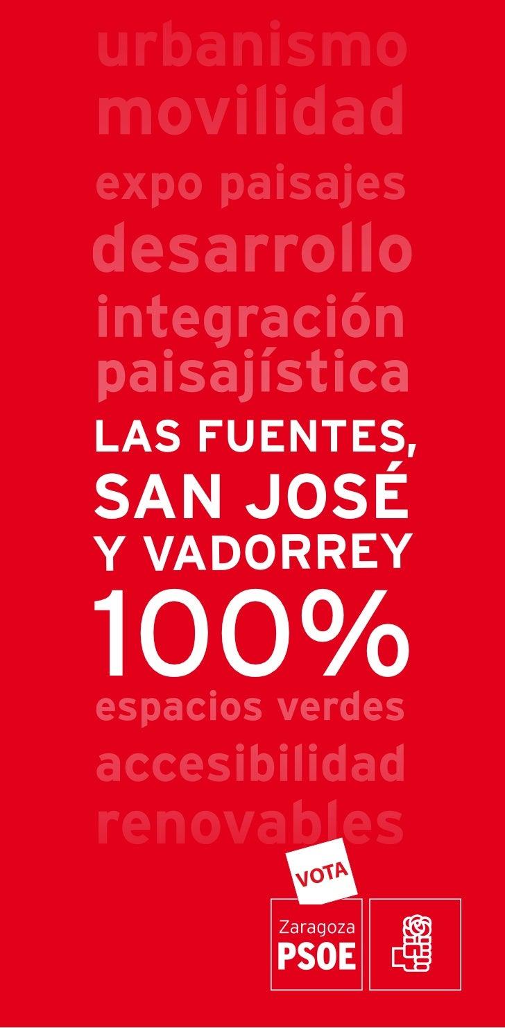 LAS FUENTES,SAN JOSÉY VADORREY100%
