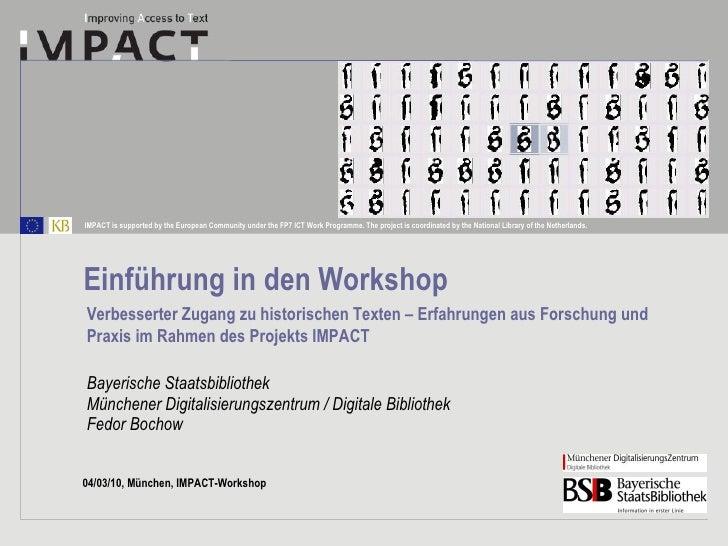 Bayerische Staatsbibliothek Münchener Digitalisierungszentrum / Digitale Bibliothek Fedor Bochow Einführung in den Worksho...