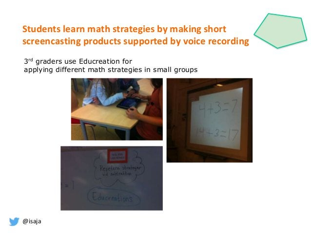 @isaja Students learn math strategies by making short screencasting products supported by voice recording 3rd graders use ...