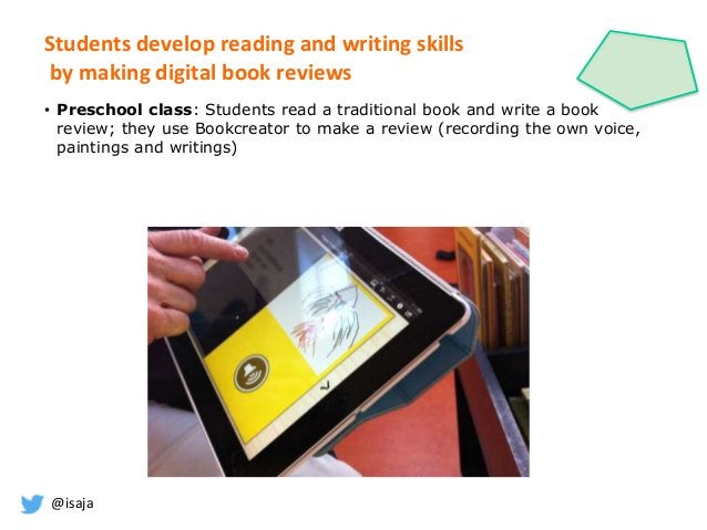 @isaja Students develop reading and writing skills by making digital book reviews • Preschool class: Students read a tradi...
