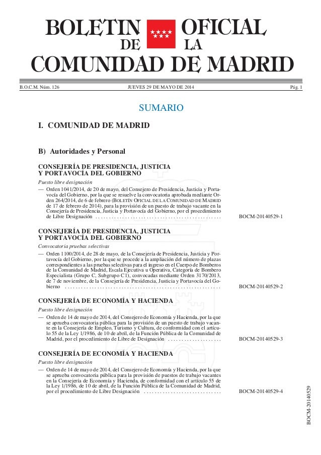 JUEVES 29 DE MAYO DE 2014B.O.C.M. Núm. 126 Pág. 1 SUMARIO BOCM-20140529 BOLETIN OFICIAL COMUNIDAD DE MADRID DE LA I. COMUN...