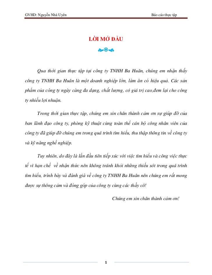 LỜI MỞ ĐẦU<br />Qua thời gian thực tập tại công ty TNHH Ba Huân, chúng em nhận thấy công ty TNHH Ba Huân là một doanh nghi...