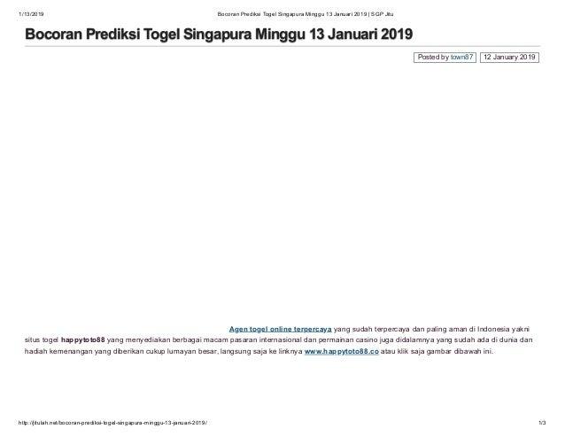 1/13/2019 Bocoran Prediksi Togel Singapura Minggu 13 Januari 2019 | SGP Jitu http://jitulah.net/bocoran-prediksi-togel-sin...