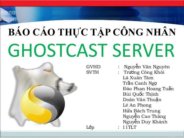 ghostcast server là gì