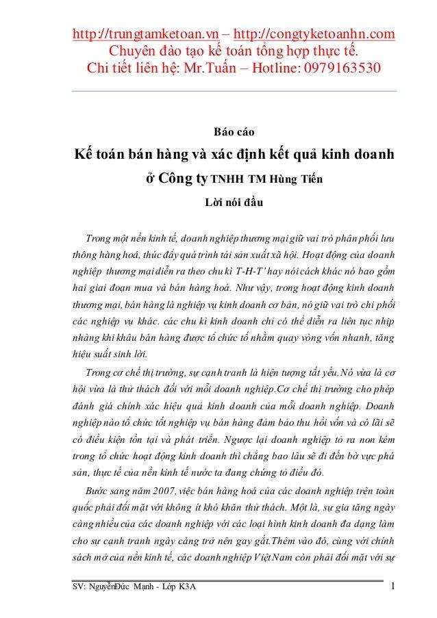 http://trungtamketoan.vn – http://congtyketoanhn.com Chuyên đào tạo kế toán tổng hợp thực tế. Chi tiết liên hệ: Mr.Tuấn – ...