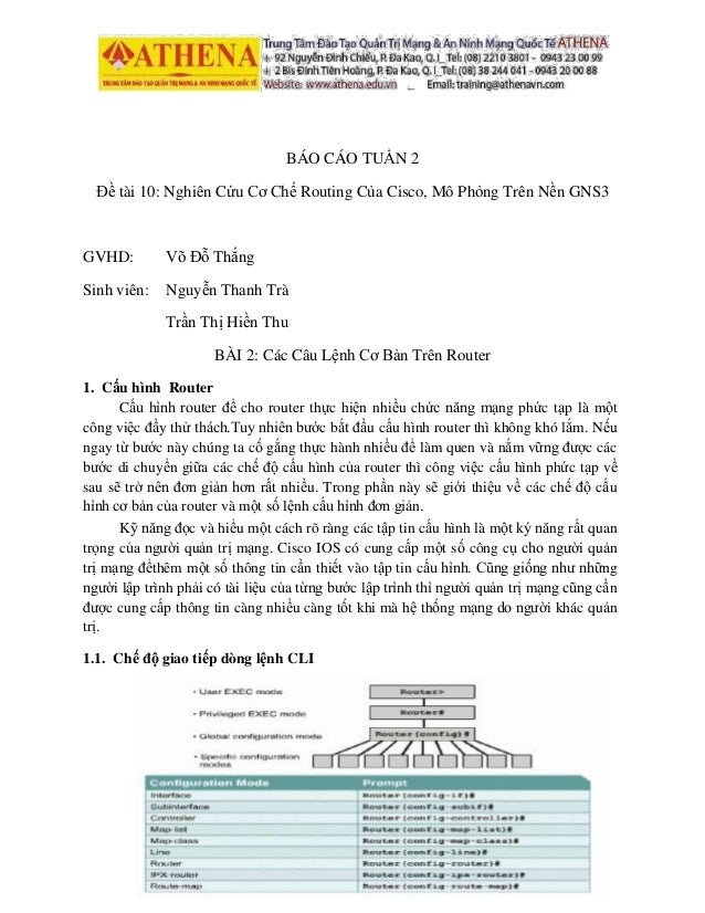 BÁO CÁO TUẦN 2 Đề tài 10: Nghiên Cứu Cơ Chế Routing Của Cisco, Mô Phỏng Trên Nền GNS3 GVHD: Võ Đỗ Thắng Sinh viên: Nguyễn ...