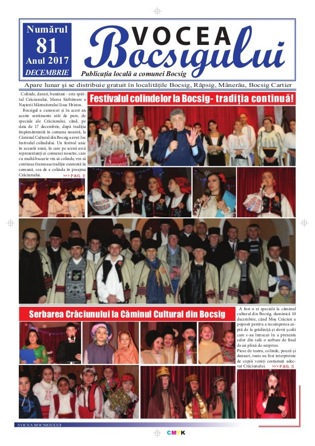 CMYK Bocsigului VOCEA Publicația locală a comunei Bocsig Numărul 81Anul 2017 DECEMBRIE Apare lunar şi se distribuie gratui...