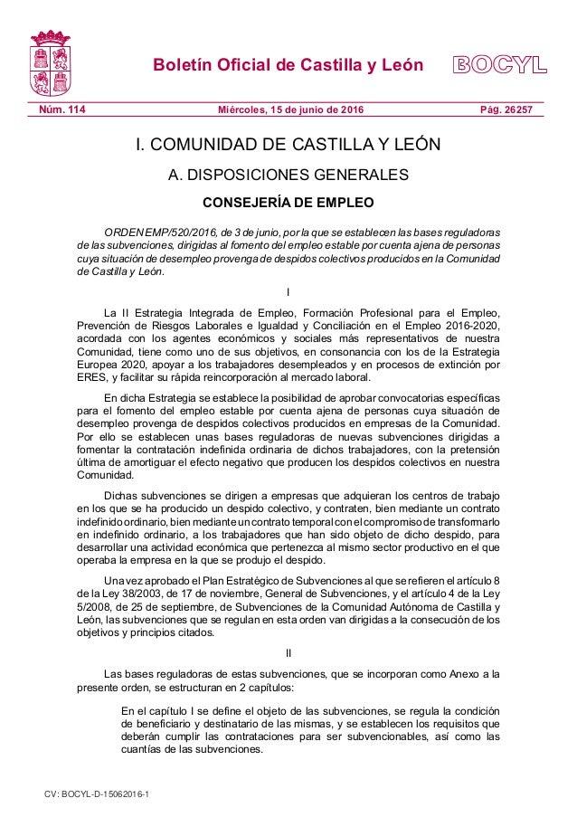 Boletín Oficial de Castilla y León Núm. 114 Pág. 26257Miércoles, 15 de junio de 2016 I. COMUNIDAD DE CASTILLA Y LEÓN A. DI...