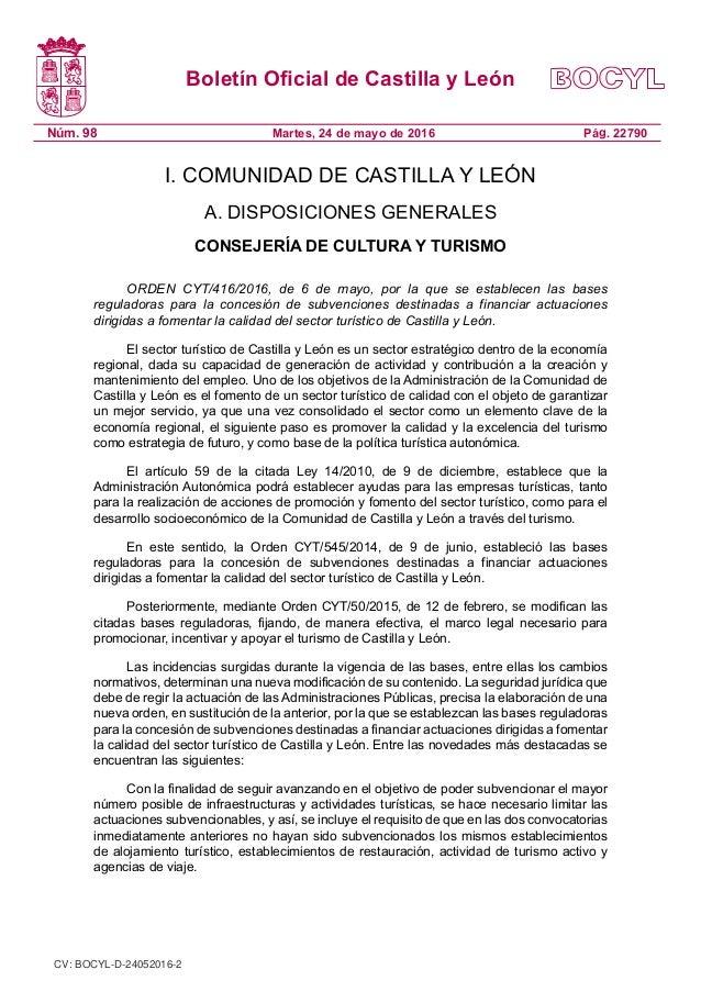 Boletín Oficial de Castilla y León Núm. 98 Pág. 22790Martes, 24 de mayo de 2016 I. COMUNIDAD DE CASTILLA Y LEÓN A. DISPOSI...