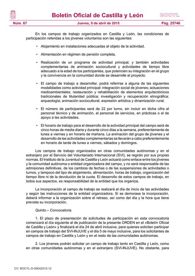 Boletín Oficial de Castilla y León Núm. 67 Pág. 25746Jueves, 9 de abril de 2015 En los campos de trabajo organizados en Ca...