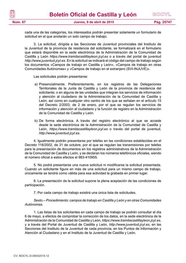 Boletín Oficial de Castilla y León Núm. 67 Pág. 25747Jueves, 9 de abril de 2015 cada una de las categorías, los interesado...