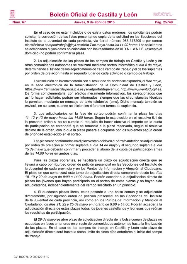 Boletín Oficial de Castilla y León Núm. 67 Pág. 25748Jueves, 9 de abril de 2015 En el caso de no estar incluidos o de exis...