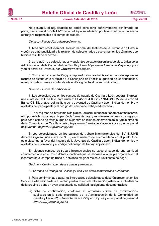 Boletín Oficial de Castilla y León Núm. 67 Pág. 25750Jueves, 9 de abril de 2015 No obstante, el adjudicatario no podrá con...