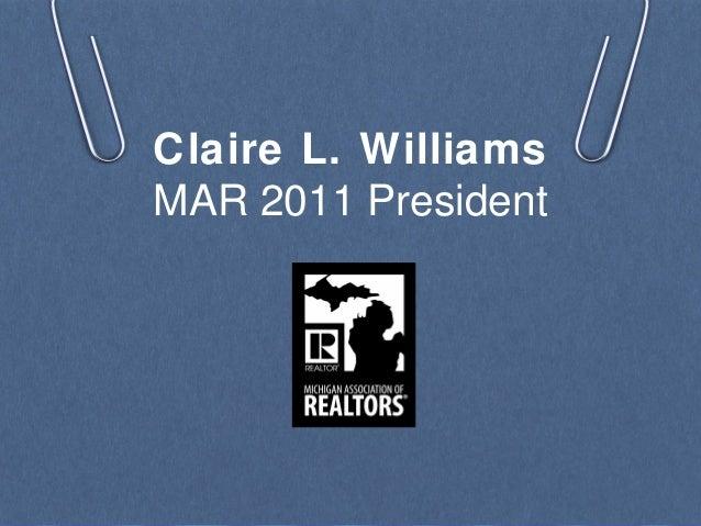 Claire L. Williams MAR 2011 President