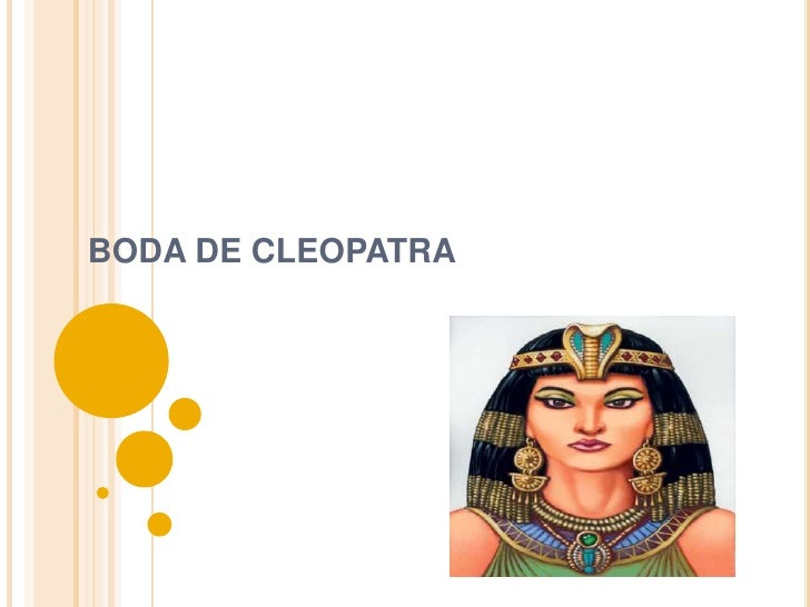 BODA DE CLEOPATRA