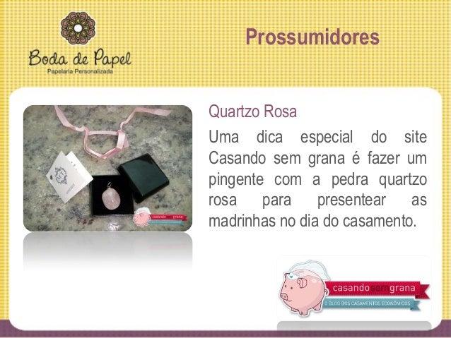 Pesquisa Denise Araújo Quem? É Priscila... bonita, delicada, detalhista e eficiente. O que é? É uma empresa que faz lembra...