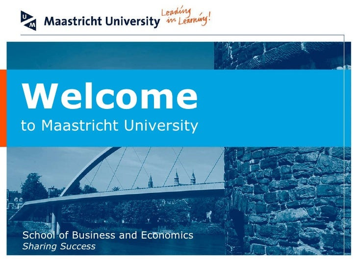 Welcome to Maastricht University