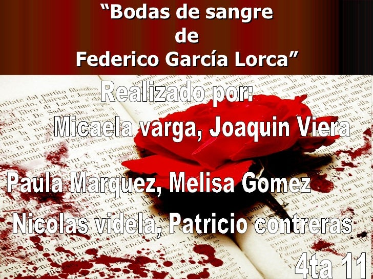 \u201c Bodas de sangre de Federico García Lorca\u201d