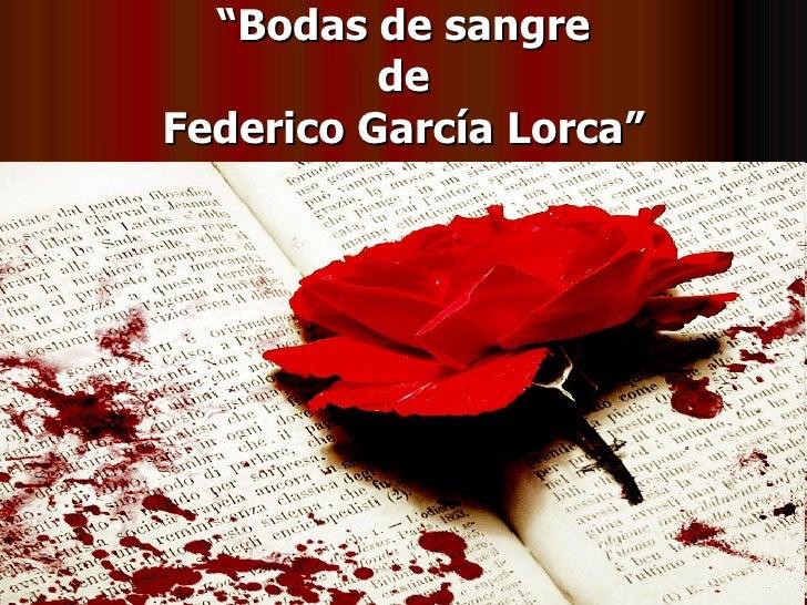 https://image.slidesharecdn.com/bodasdesangre-091009160819-phpapp02/95/bodas-de-sangre-3-728.jpg?cb=1255104571