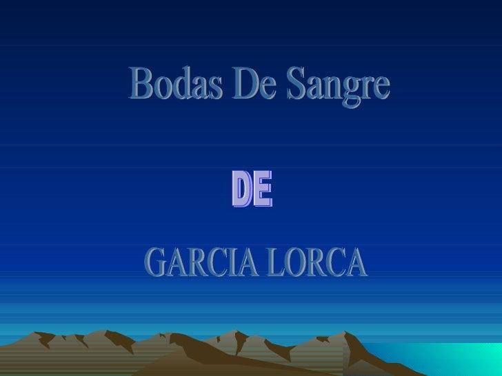 Bodas De Sangre GARCIA LORCA DE DE