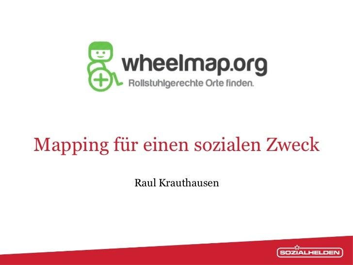 Mapping für einen sozialen Zweck           Raul Krauthausen
