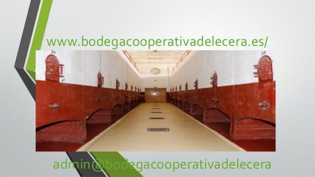 www.bodegacooperativadelecera.es/  admin@bodegacooperativadelecera