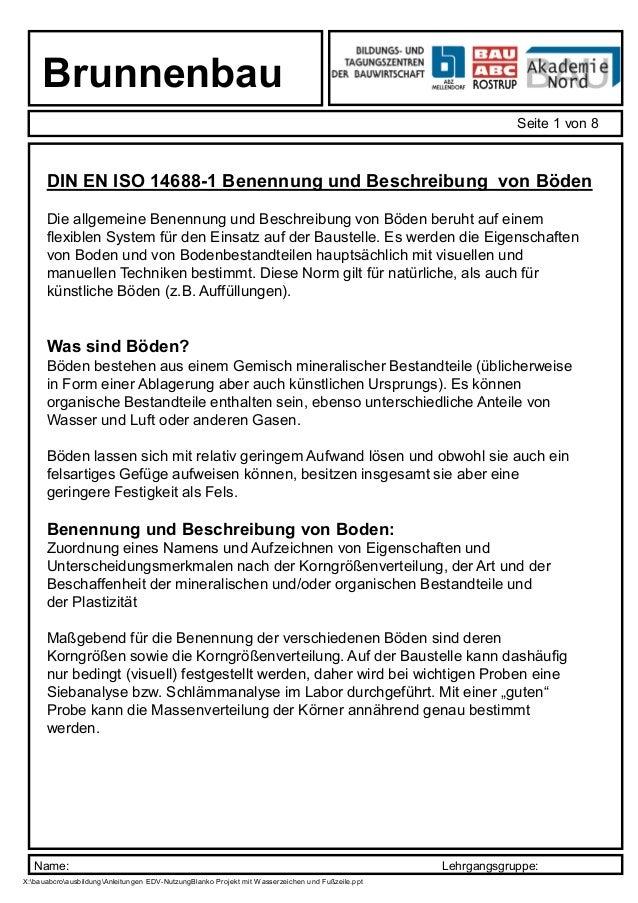 Name: Lehrgangsgruppe: Brunnenbau Seite 1 von 8 X:bauabcroausbildungAnleitungen EDV-NutzungBlanko Projekt mit Wasserzeiche...