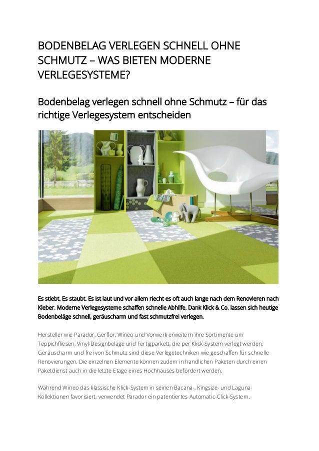 BODENBELAG VERLEGEN SCHNELL OHNE SCHMUTZ – WAS BIETEN MODERNE VERLEGESYSTEME?  Bodenbelag verlegen schnell ohne Schmutz – ...