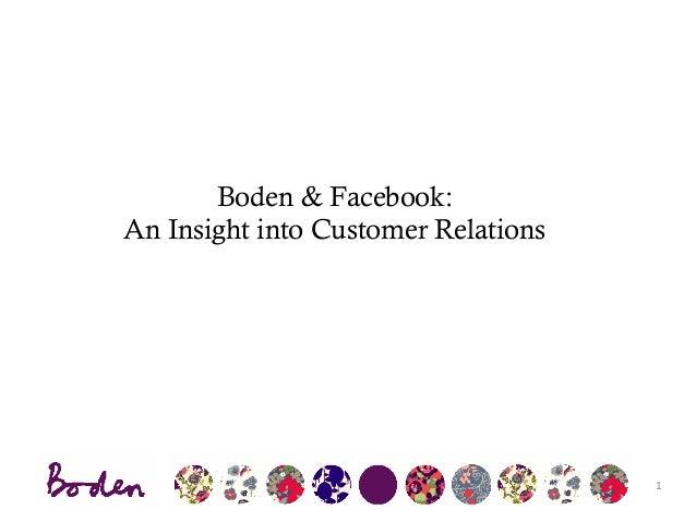Boden & Facebook: An Insight into Customer Relations    1