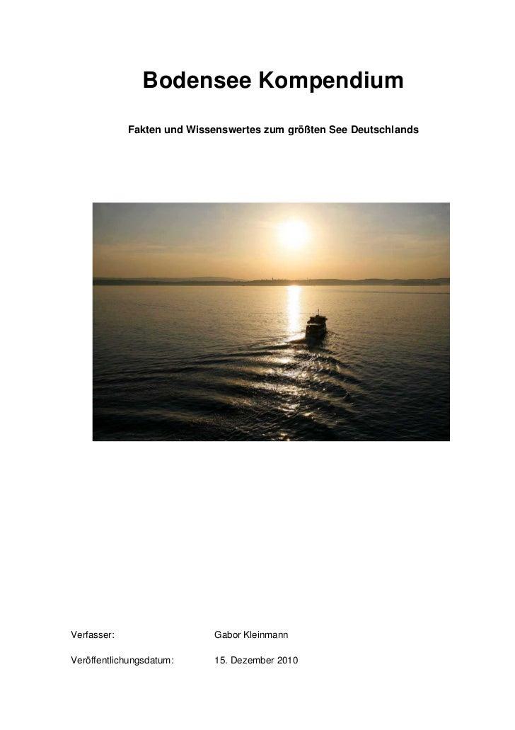 Bodensee Kompendium             Fakten und Wissenswertes zum größten See DeutschlandsVerfasser:                  Gabor Kle...