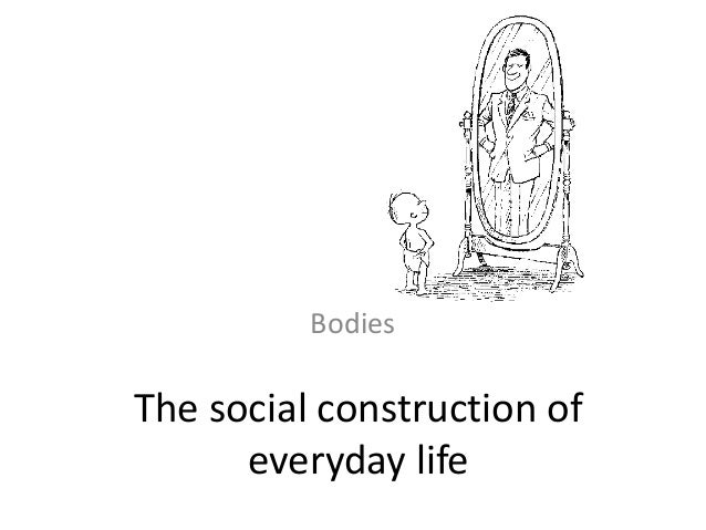 Bodies And Social Constructionism