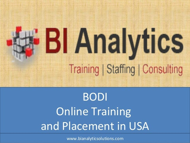 BODI Online Training and Placement in USA www.bianalyticsolutions.com