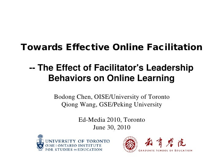 Towards Effective Online Facilitation   -- The Effect of Facilitator's Leadership       Behaviors on Online Learning      ...