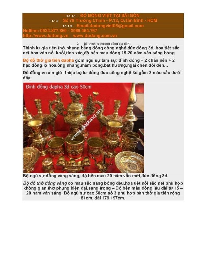 1.1.1.1 ĐỒ ĐỒNG VIỆT TẠI SÀI GÒN 1.1.1.2 Số 78 Trường Chinh - P.12, Q.Tân Bình - HCM 1.1.1.3 Email:dodongviet05@gmail.com ...