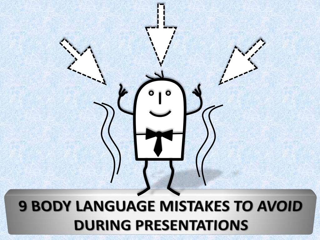 9 Common Body Language Mistakes to Avoid During Presentations