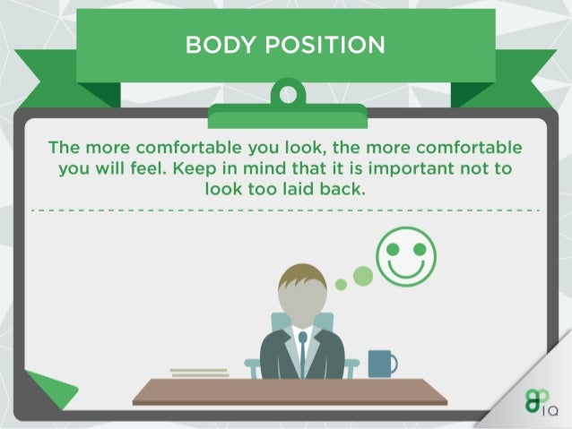 GESTURES AND MOVEMENTS —0—  Quickly get on the interviewer's good side by mirroring their positive body movements.  This w...