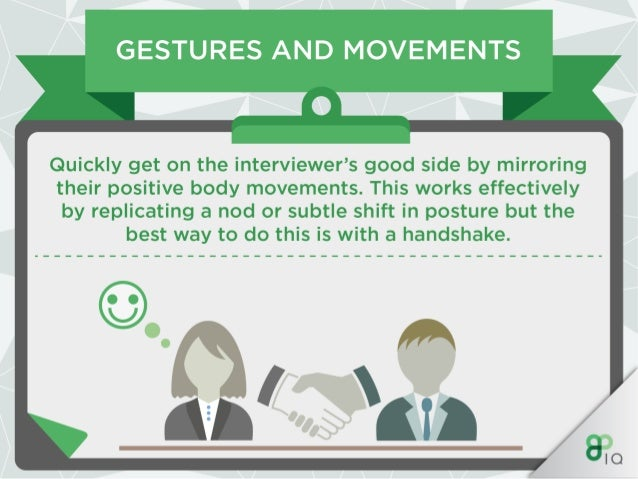 GESTURES AND MOVEMENTS —0—  Finally,  avoid fidgeting.  Your mind might be going at 100mph but you shouldn't portray this ...