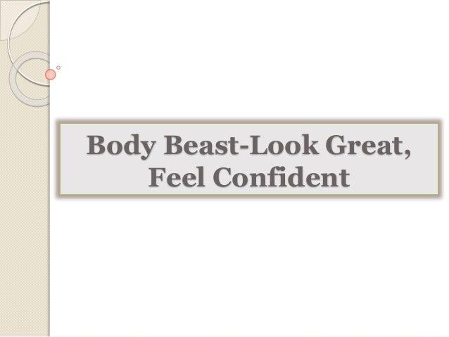 Body Beast-Look Great,  Feel Confident