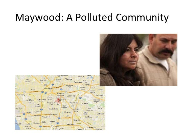 Maywood: A Polluted Community