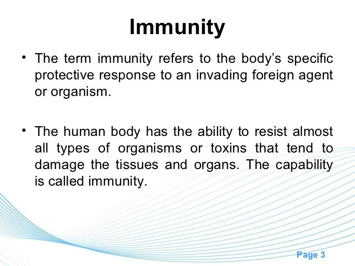 Immunity• The term immunity refers to the body's specific  protective response to an invading foreign agent  or organism.•...