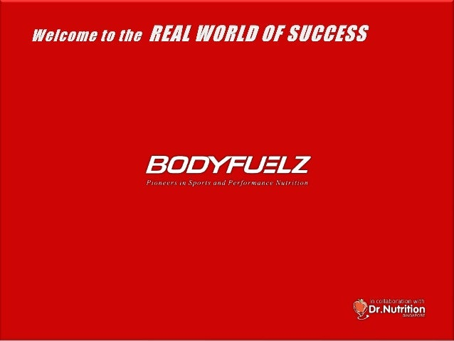Bio Bodyfuelz Ltd launched in India in the year 2005 Technical Collaboration with Dr. Nutrition, Singapore Bodyfuelz is a ...