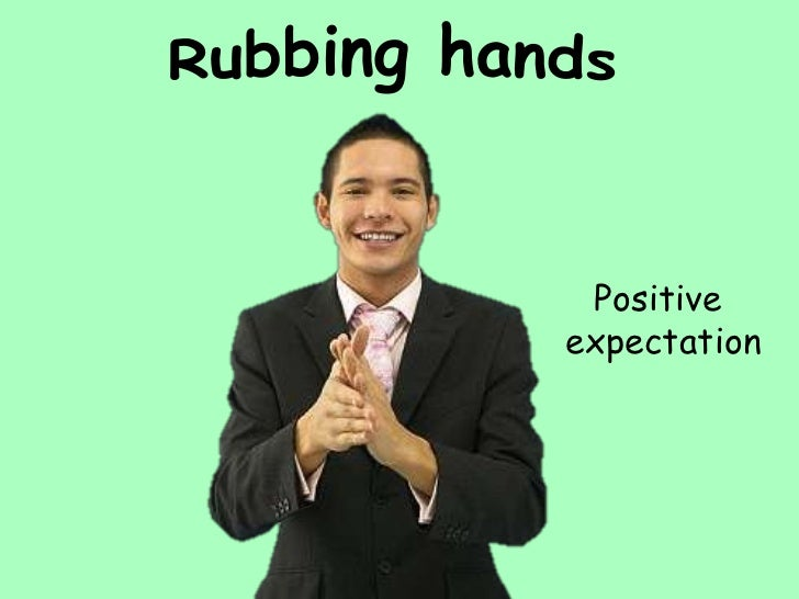 Confidence      Frustration     Gripping hands