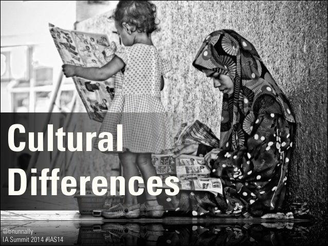 @bnunnally IA Summit 2014 #IAS14 Cultural Differences