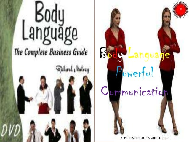 Body Language Powerful Communication ARISE TRAINING & RESEARCH CENTER