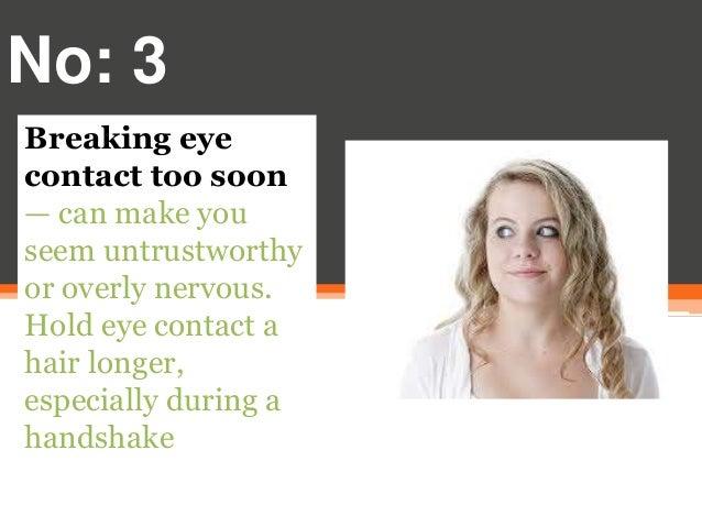 Breaking Eye Contact