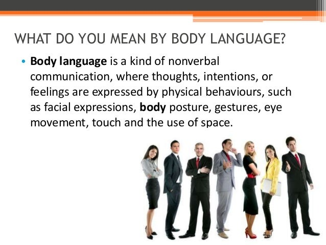 What his body language means