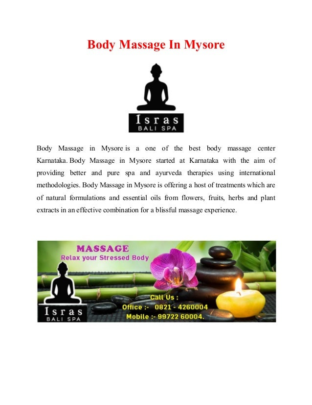 Body Massage In Mysore Body Massage in Mysore is a one of the best body massage center Karnataka. Body Massage in Mysore s...