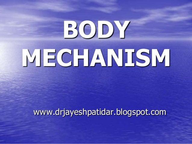 BODYMECHANISMwww.drjayeshpatidar.blogspot.com