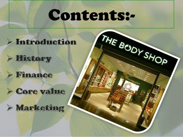 the body shop marketing orientation Functional-emotional orientation  the body shop created new market space by shifting its emphasis from an emotional appeal to a functional appeal in the .