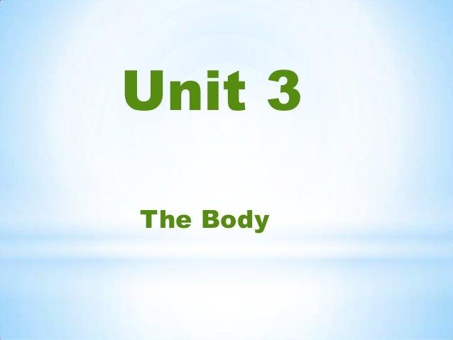 Unit 3 The Body